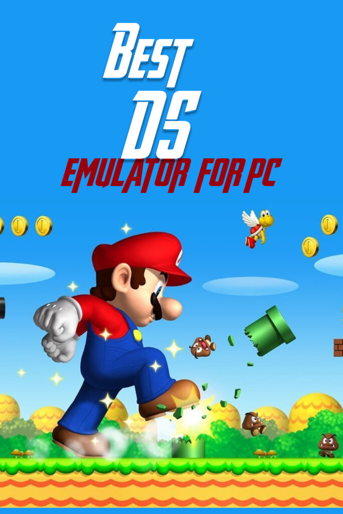10 Best DS Emulator for PC in 2021