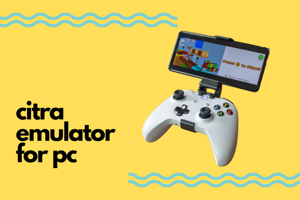 CITRA Emulator For PC in 2021